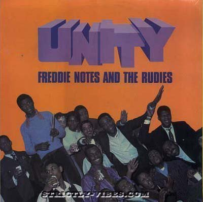 Freddie Notes And The Rudies - Unity