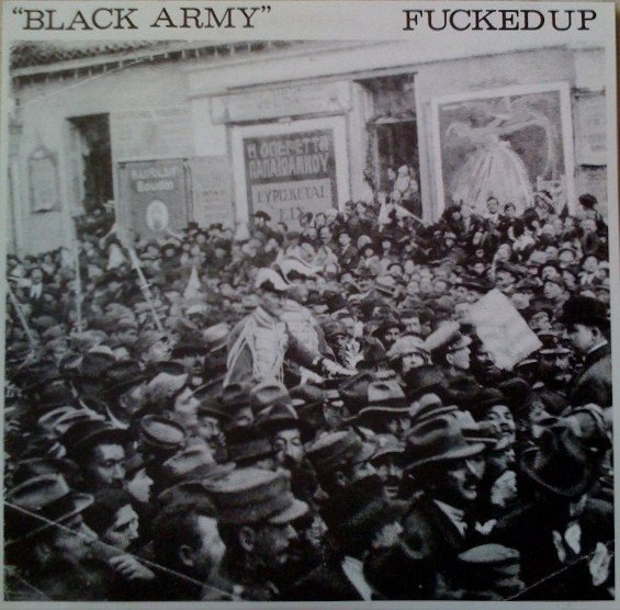 Fucked Up - Black Army