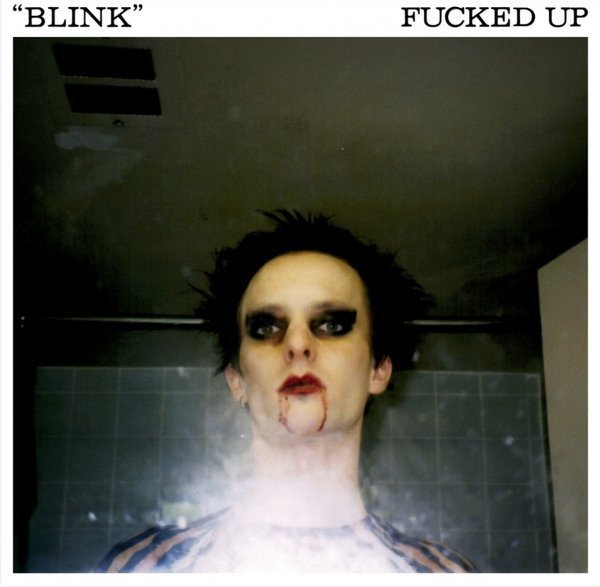 Fucked Up - Blink
