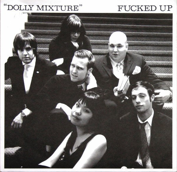 Fucked Up - Dolly Mixture
