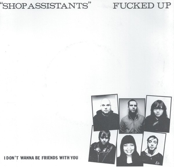 Fucked Up - Shop Assistants