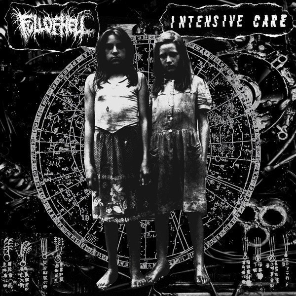 Full Of Hell - Full Of Hell / Intensive Care