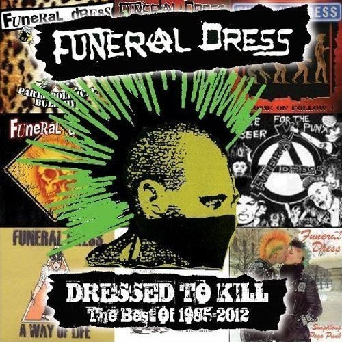 Funeral Dress - Dressed To Kill - The Best Of 1985 - 2012