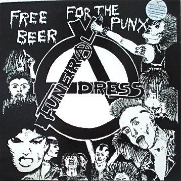 Funeral Dress - Free Beer For The Punx