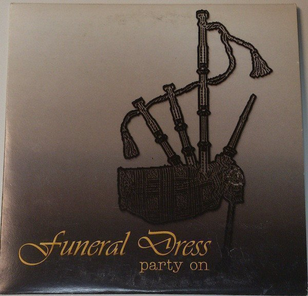 Funeral Dress - Party On