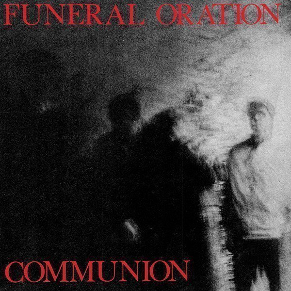 Funeral Oration - Communion