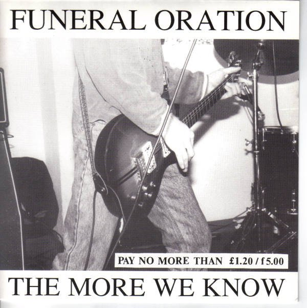 Funeral Oration - The More We Know