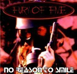 Fury Of Five - No Reason To Smile