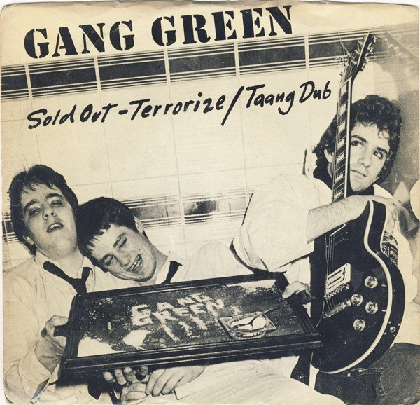 Gang Green - Sold Out
