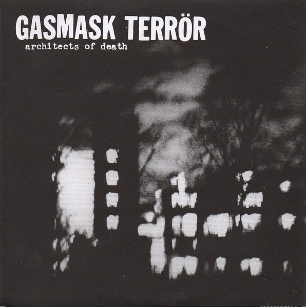 Gasmask Terror - Architects Of Death