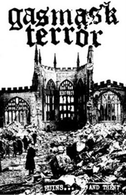 Gasmask Terror - Ruins... And Then?