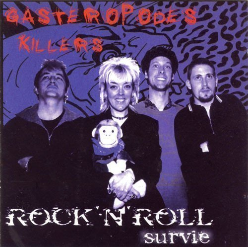 Gasteropodes Killers - Rock
