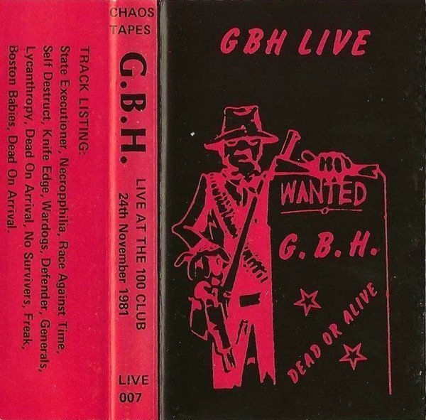 Gbh - GBH Live At The 100 Club 24th November 1981