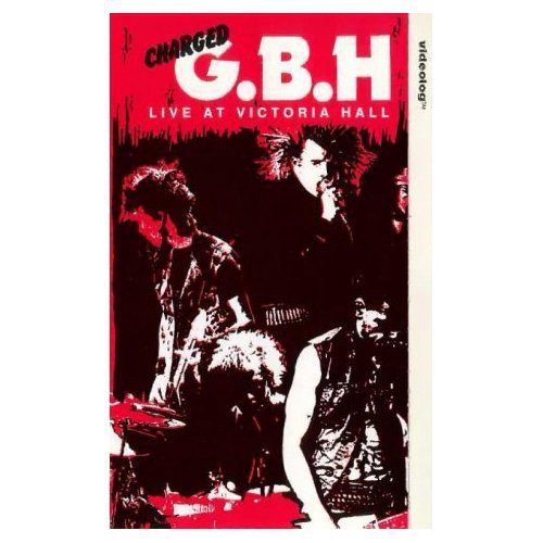 Gbh - Live At Victoria Hall Hanley