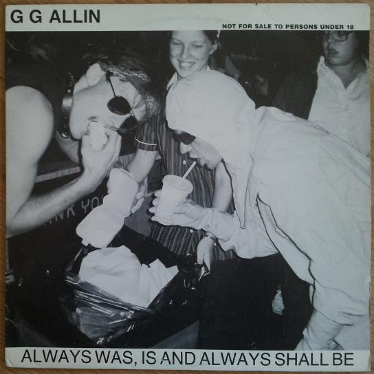 Gg Allin - Always Was, Is And Always Shall Be / E.M.F.