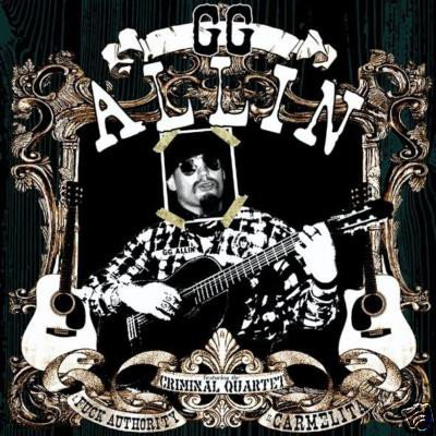 Gg Allin - Killed By Cuntry