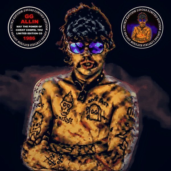 Gg Allin - May The Power of Christ Compel You