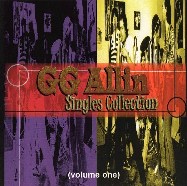 Gg Allin - Singles Collection (Volume One)