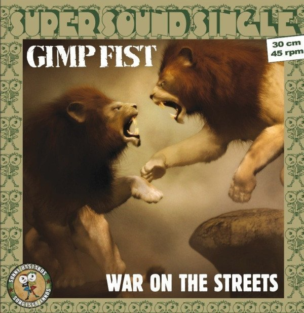 Gimp Fist - War On The Streets