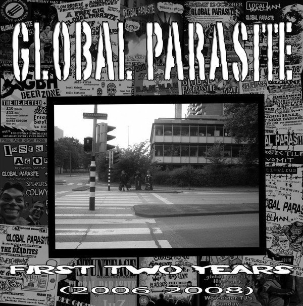 Global Parasite - First Two Years (2006-2008)