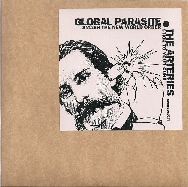 Global Parasite - Smash The New World Order / Stick To Your Guns