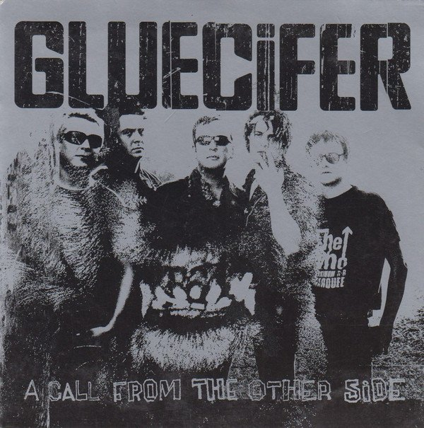 Gluecifer - A Call From The Other Side