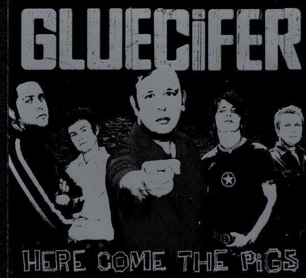 Gluecifer - Here Come The Pigs
