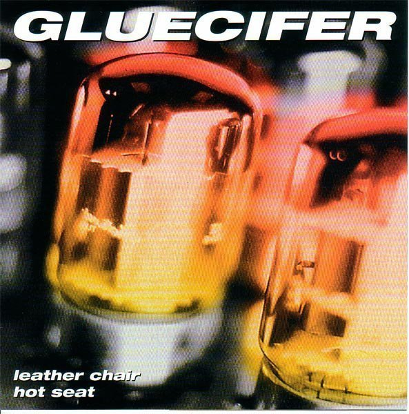 Gluecifer - Leather Chair / Hot Seat
