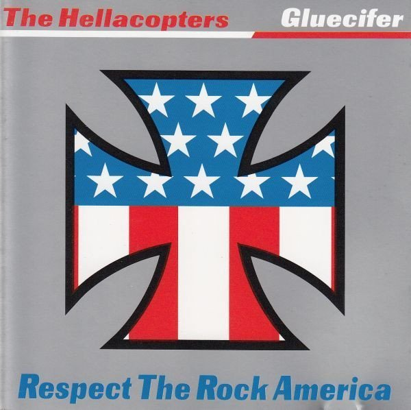 Gluecifer - Respect The Rock America