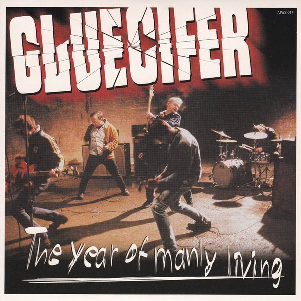 Gluecifer - The Year Of Manly Living