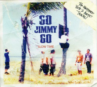 Go Jimmy Go - Slow Time