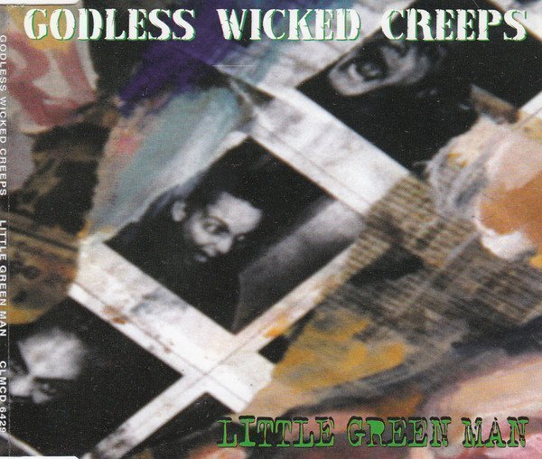 Godless Wicked Creeps - Little Green Man