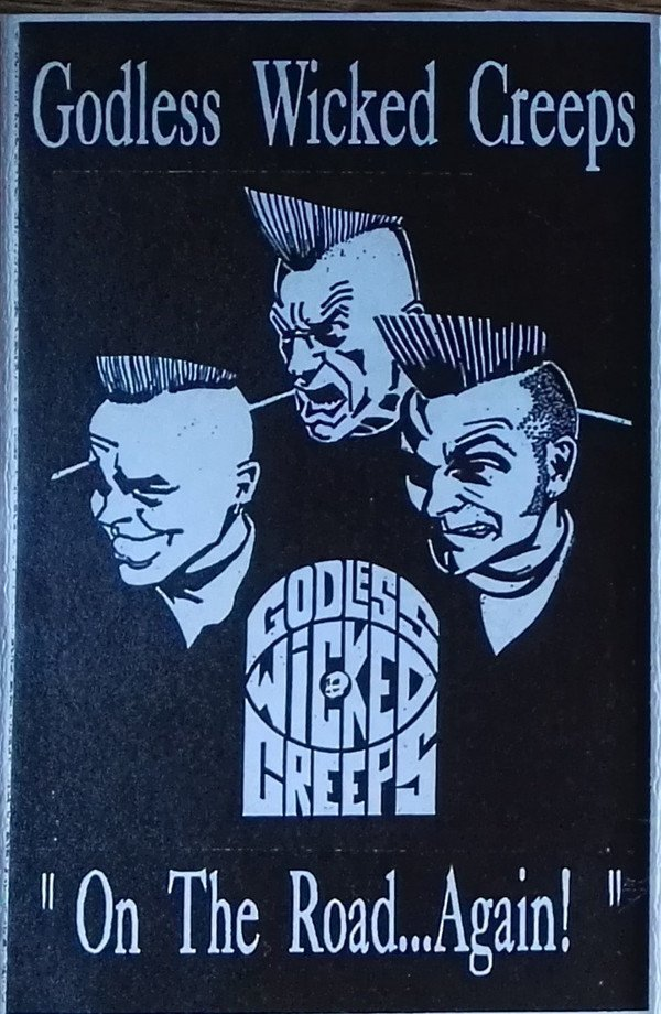 Godless Wicked Creeps - On The Road Again