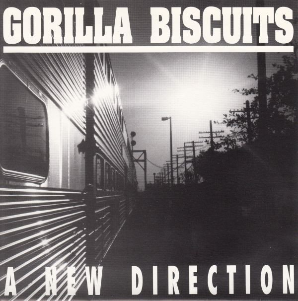 Gorilla Biscuits - A New Direction