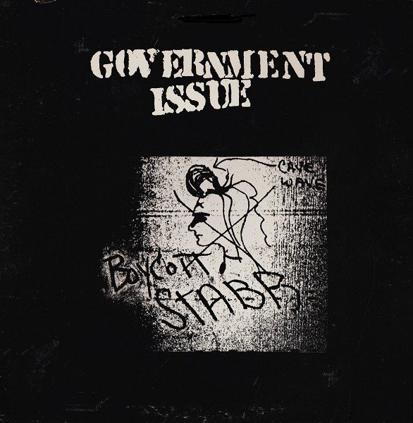 Government Issue - Boycott Stabb