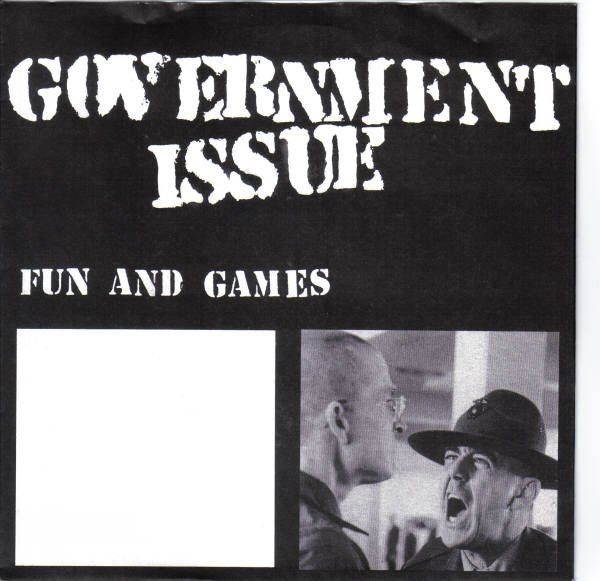 Government Issue - Fun And Games