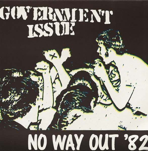 Government Issue - No Way Out