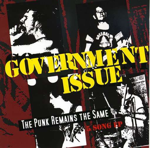 Government Issue - The Punk Remains The Same