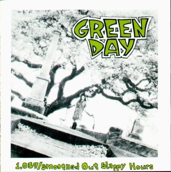 Green Day - 1,039/Smoothed Out Slappy Hours