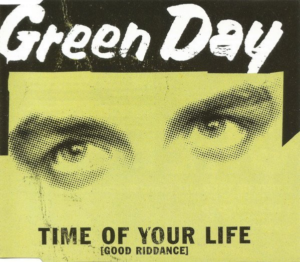 Green Day - Time Of Your Life (Good Riddance)
