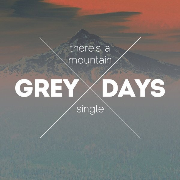 Grey Days - There