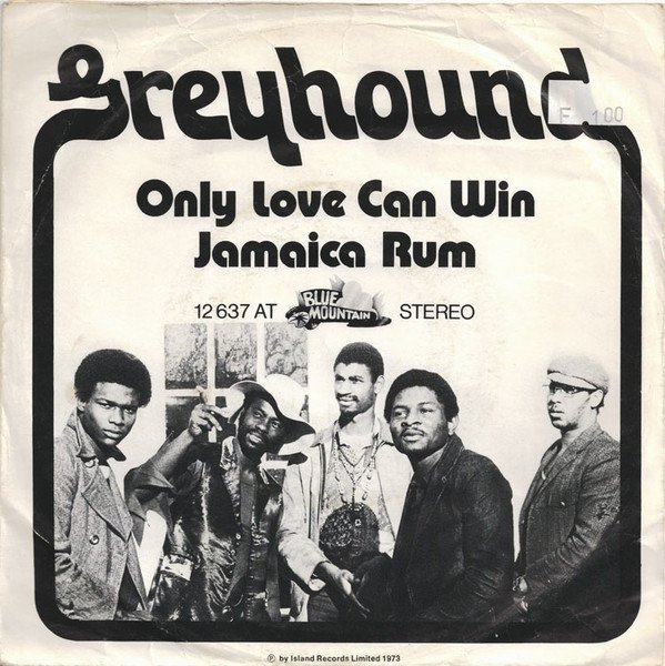 Greyhound - Only Love Can Win