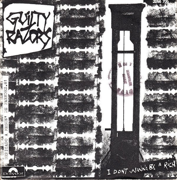 Guilty Razors - I Dont Wanna Be A Rich