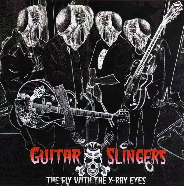 Guitar Slingers Feat Mutant Cox - The Fly With The X-Ray Eyes / Kong