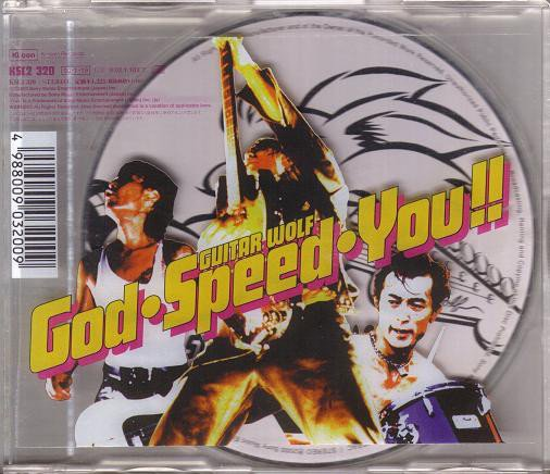Guitar Wolf - God•Speed•You!!