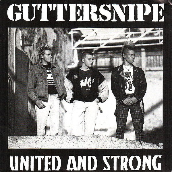 Guttersnipe - United And Strong