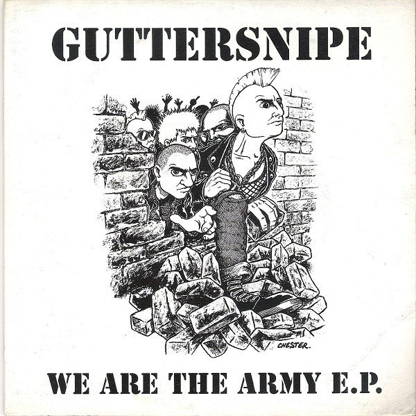 Guttersnipe - We Are The Army E.P.