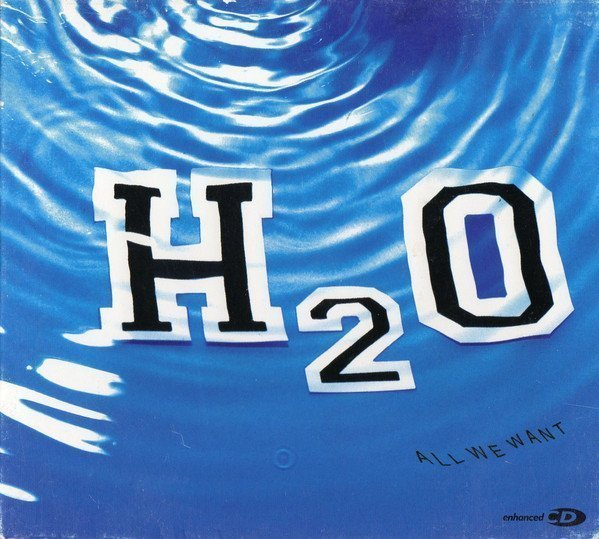 H2o - All We Want