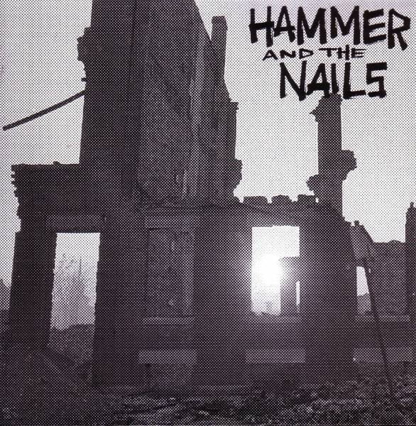 Hammer And The Nails - Rome Is Burning