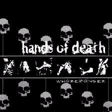 Hands Of Death - Whoremonger
